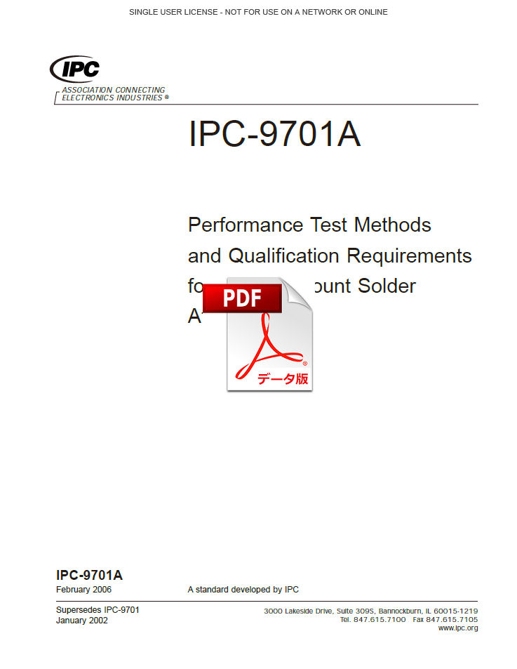 IPC-9701A(D): Performance Test Methods and Qualification Requirements for Surface Mount Solder Attachments