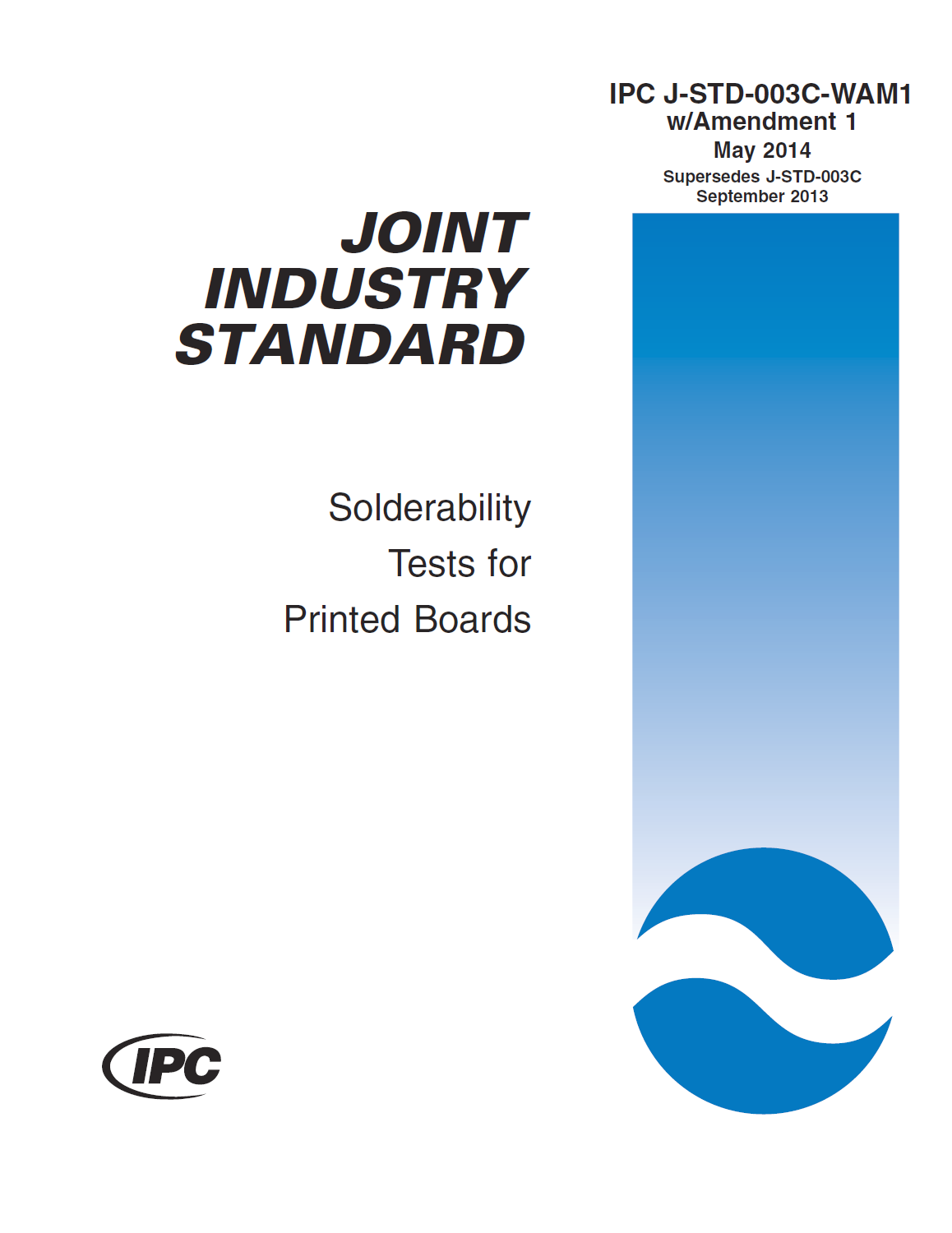 IPC J-STD-003C WAM1: Solderability Tests for Printed Boards