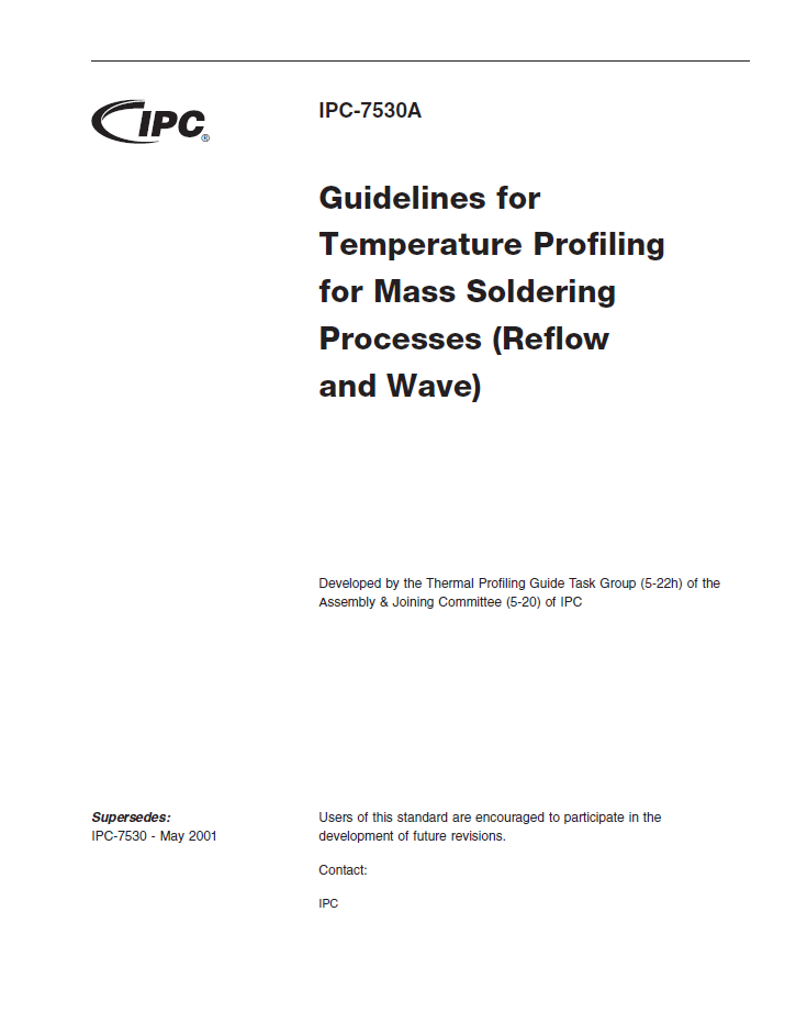 IPC-7530A: Guidelines for Temperature Profiling for Mass Soldering (Reflow & Wave) Processes