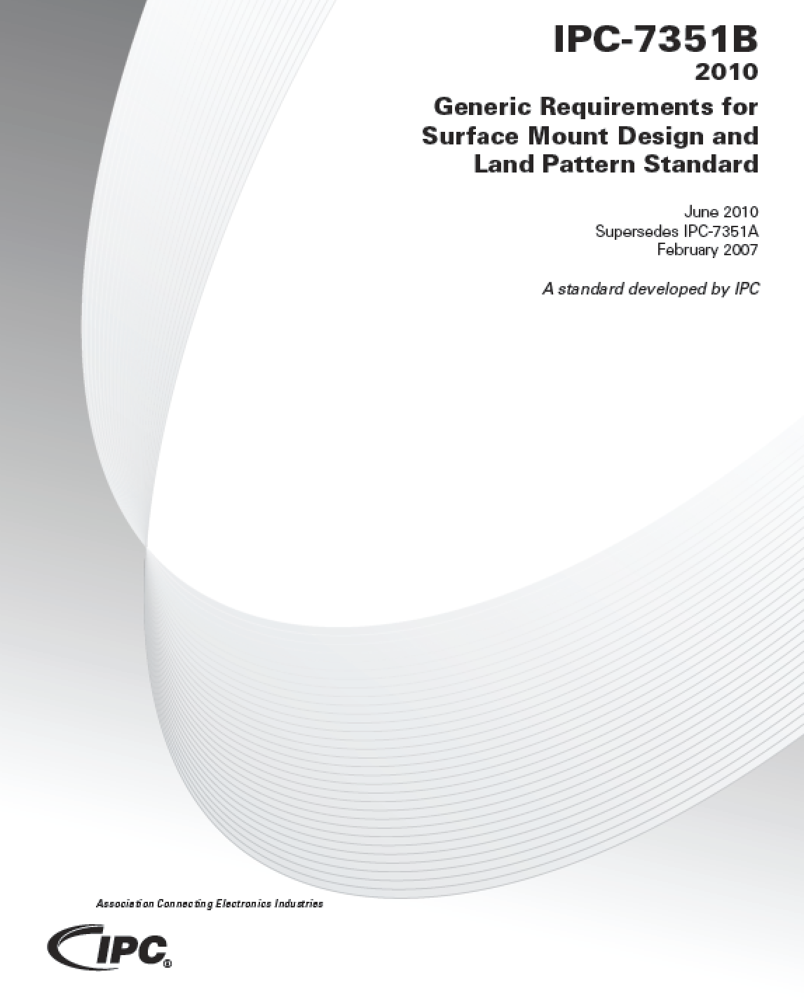 IPC-7351B:Generic Requirements for Surface Mount Design and Land Pattern Standard